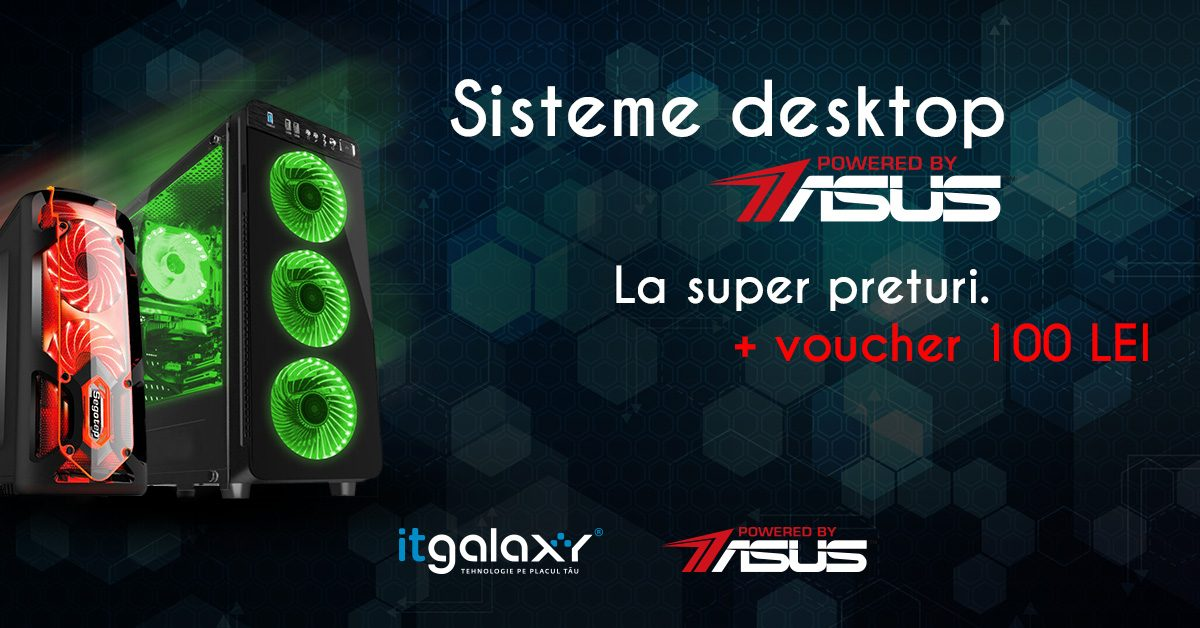Promotii bune la sistemele Powered by ASUS pe ITgalaxy.ro