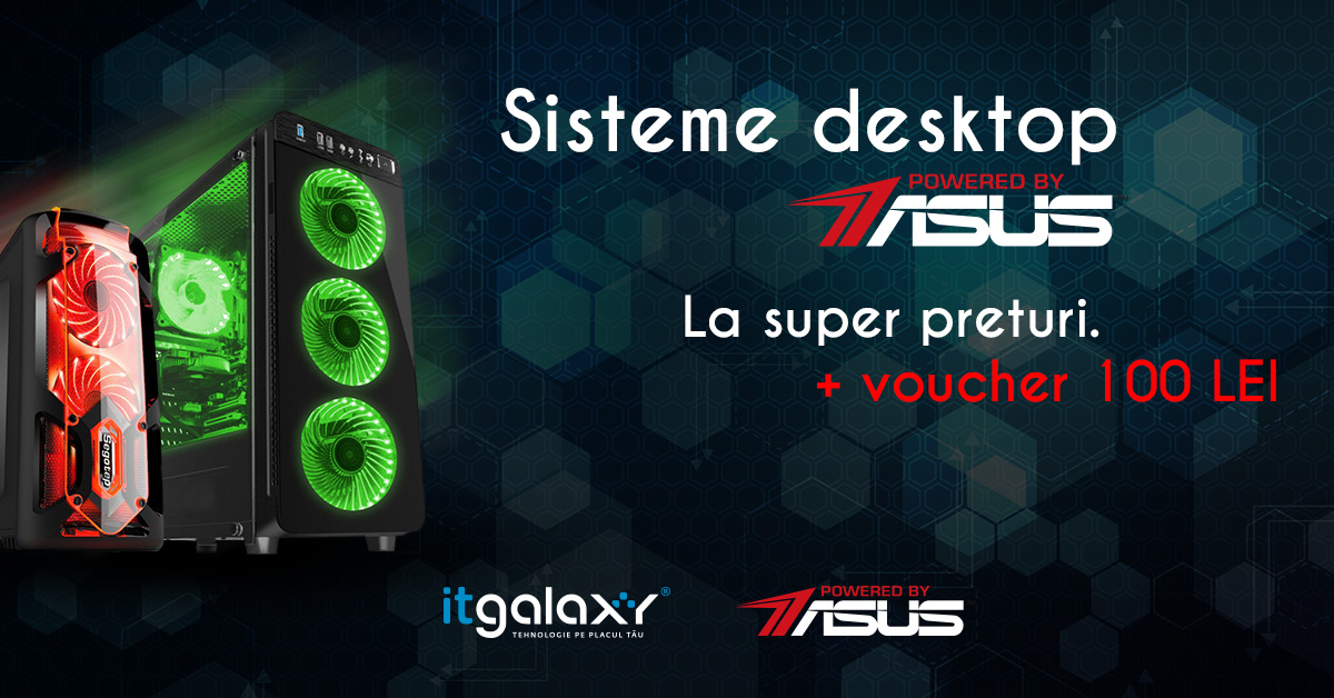 Promotii bune la sistemele Powered by ASUS pe ITgalaxy.ro