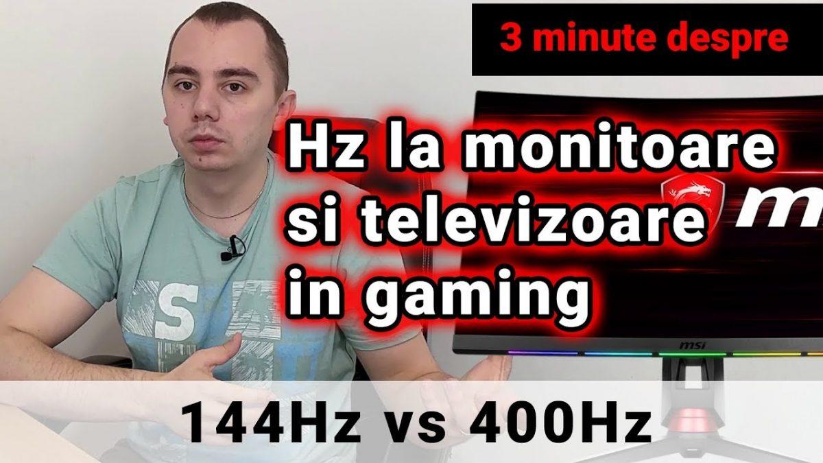 3 minute despre Hz la monitoare si televizoare