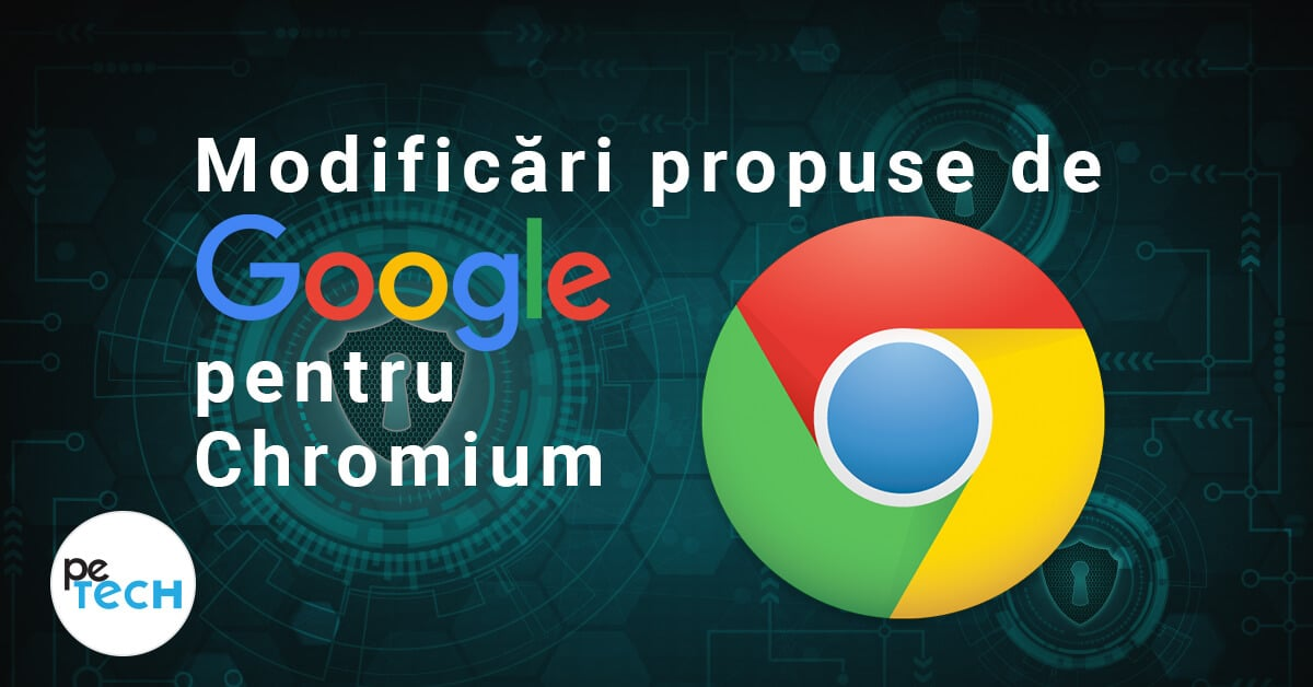 chromium-browser-chrome-google-petech-blog-tehnologie-romania