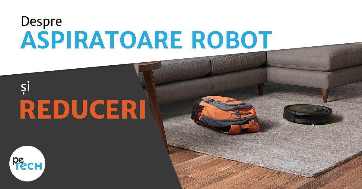 REDUCERI-ASPIRATOARE-ROBOT-SMART-LIVING-HOUSE